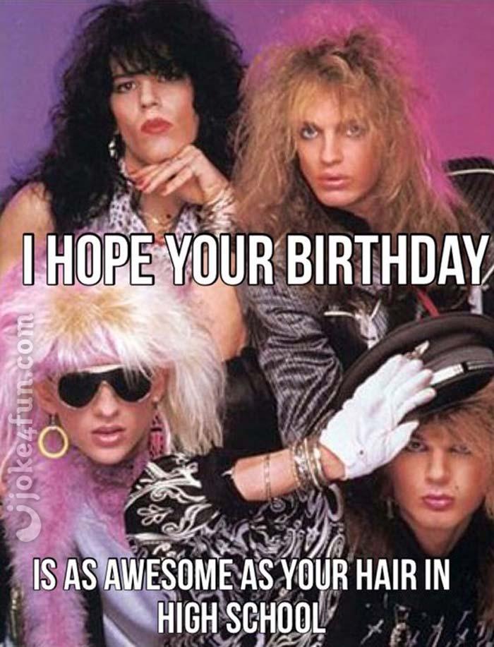 80s birthday meme Joke4Fun Memes: 80s Hair 80s birthday meme