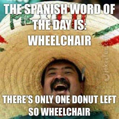 32rg9nnkpdno joke4fun memes spanish word of the day