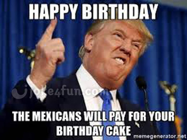 Joke4fun memes trump wishes you a happy birthday trump memes funny birthday memes voltagebd Image collections