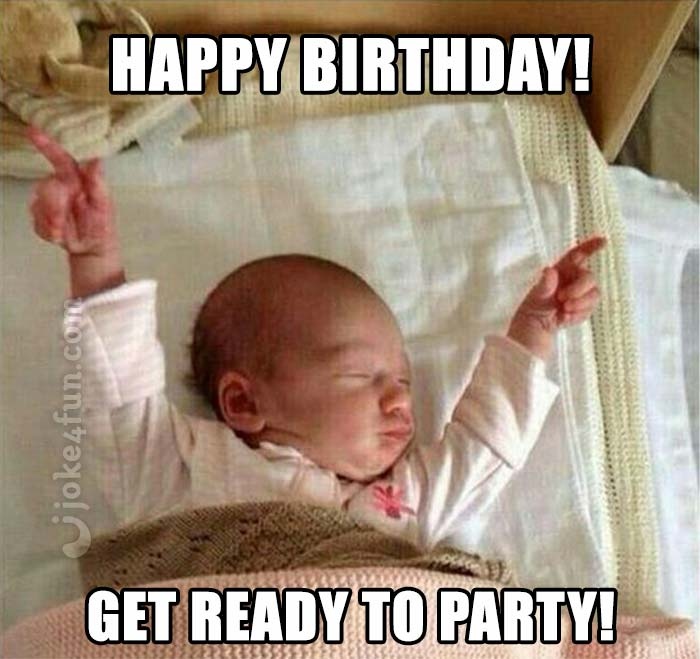 Happy Birthday Meme Funny Baby : Joke fun memes party hard baby