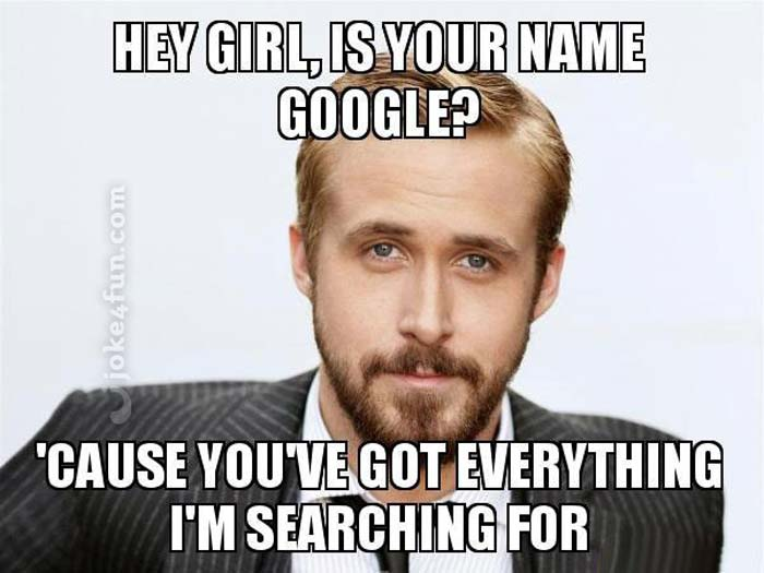 Joke4Fun Memes: Google pick up line